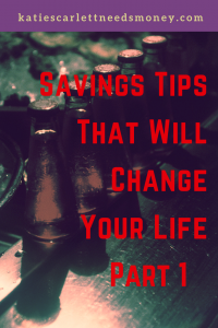 Savings Tips That Will Change Your Life Part 1_pin 2