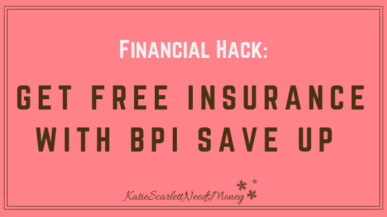 et Free Insurance BPI Save Up