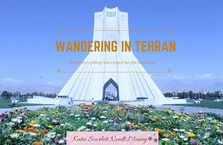 WANDERING IN TEHRAN