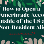 How to Open a TD Ameritrade Account Outside of the US as a Non Resident Alien