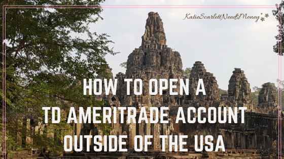 Open TD Ameritrade Account Outside of the USA