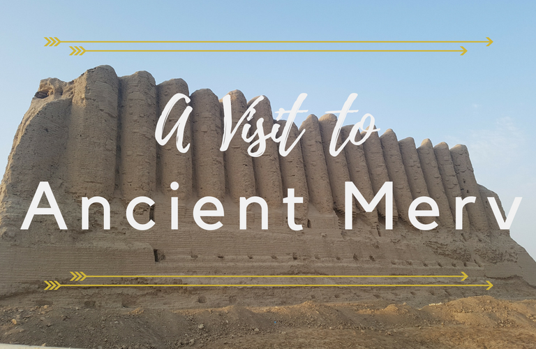 A Visit to Ancient Merv