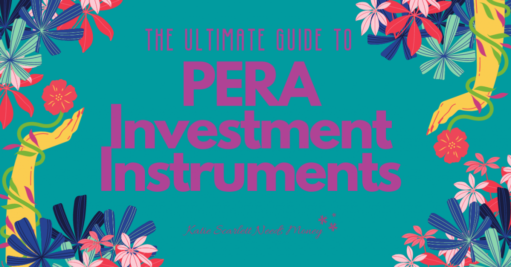 Guide to PERA Investment Instruments