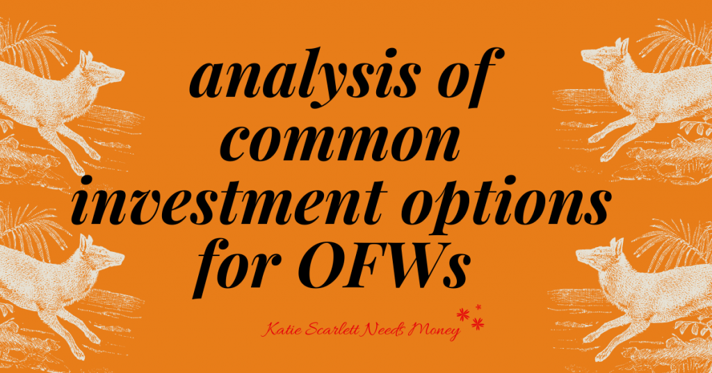 Analysis of Common Investment Options for OFWs