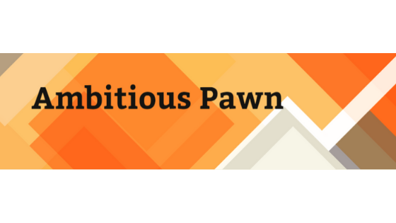 Best Financial Blog - Ambitious Pawn