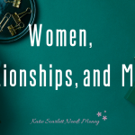 Women, Relationships, and Money