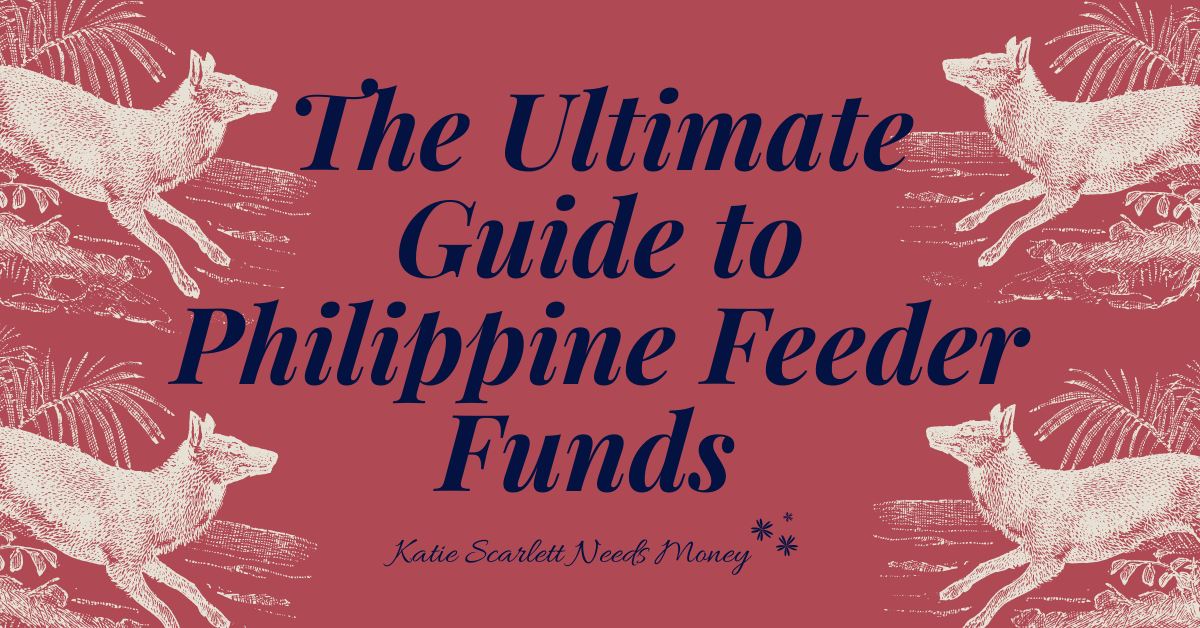 The Ultimate Guide to Philippine Feeder Funds