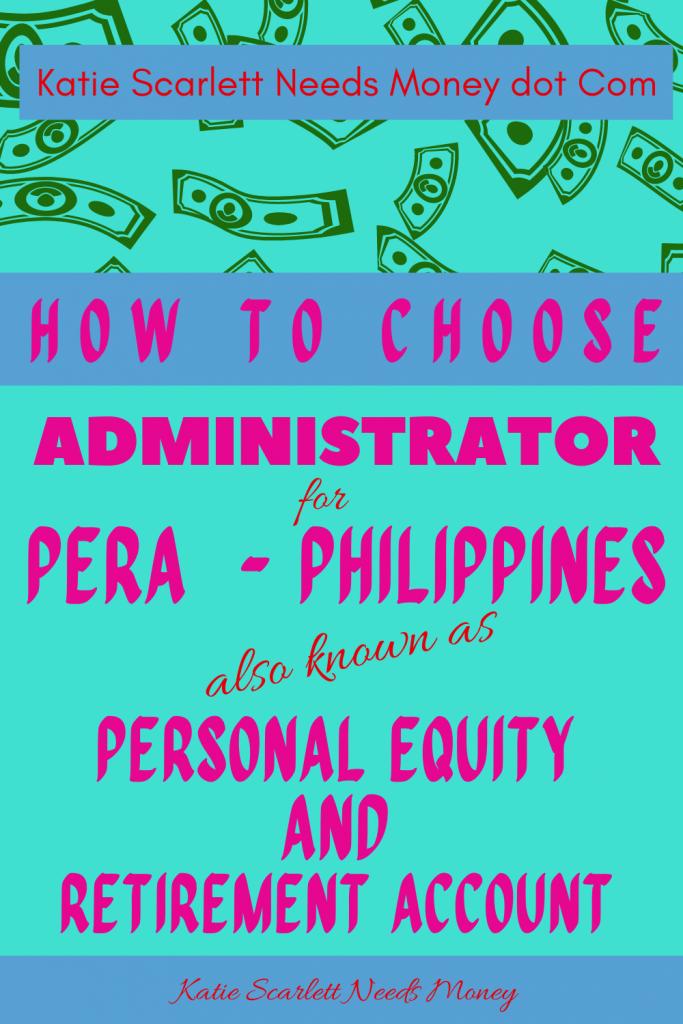 How to Choose PERA Administrator