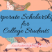 Corporate Scholarships for College Students