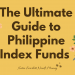 The Ultimate Guide to Philippine Index Funds